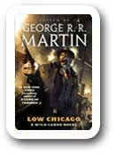George RR Martin's Wild Cards Low Chicago