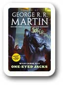 George RR Martin's Wild Cards One Eyed Jacks
