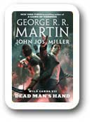 George RR Martin's Wild Cards Dead Mans Hand